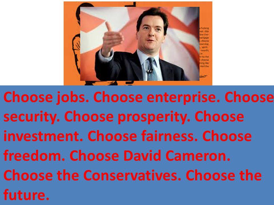 Choose life. Choose a job. Choose a career. Choose a family.