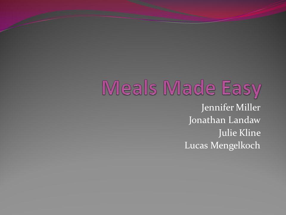 Jennifer Miller Jonathan Landaw Julie Kline Lucas Mengelkoch