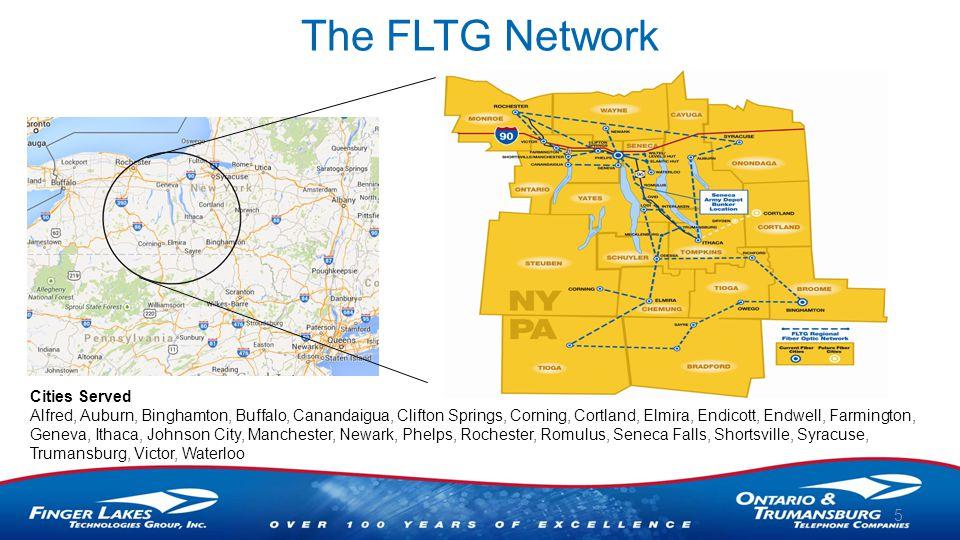 The FLTG Network 5 Cities Served Alfred, Auburn, Binghamton, Buffalo, Canandaigua, Clifton Springs, Corning, Cortland, Elmira, Endicott, Endwell, Farmington, Geneva, Ithaca, Johnson City, Manchester, Newark, Phelps, Rochester, Romulus, Seneca Falls, Shortsville, Syracuse, Trumansburg, Victor, Waterloo