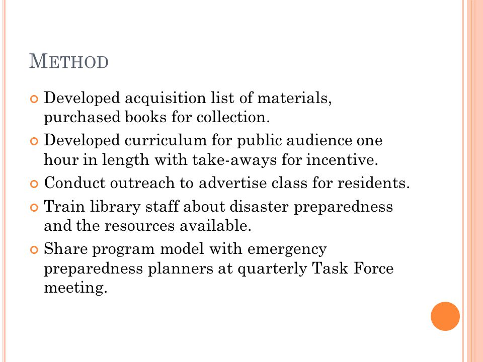 M ETHOD Developed acquisition list of materials, purchased books for collection.