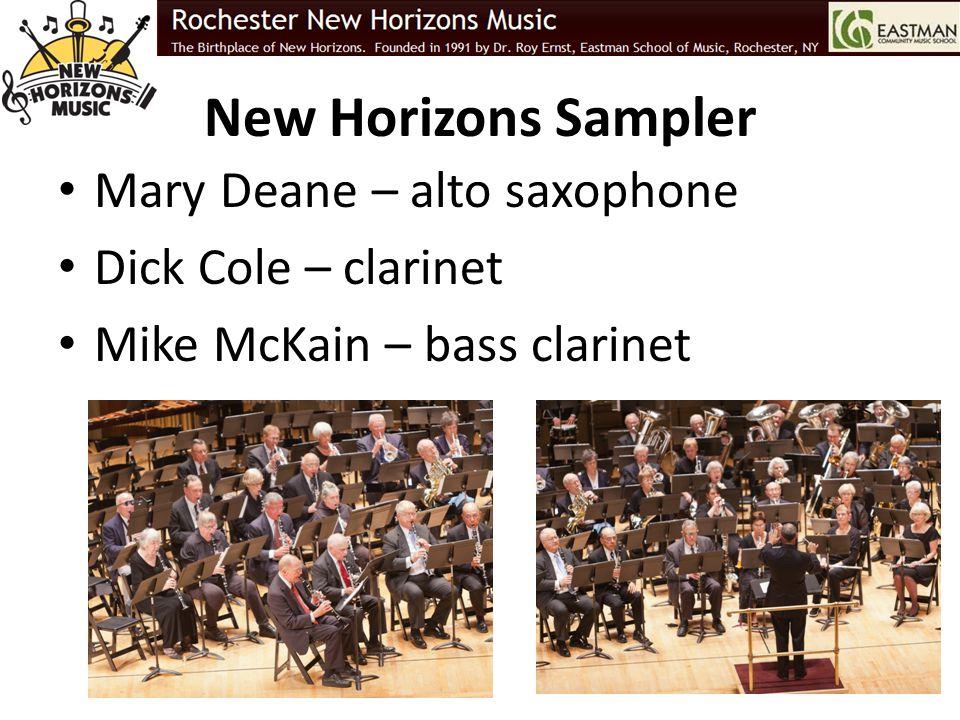 New Horizons Sampler Mary Deane – alto saxophone Dick Cole – clarinet Mike McKain – bass clarinet