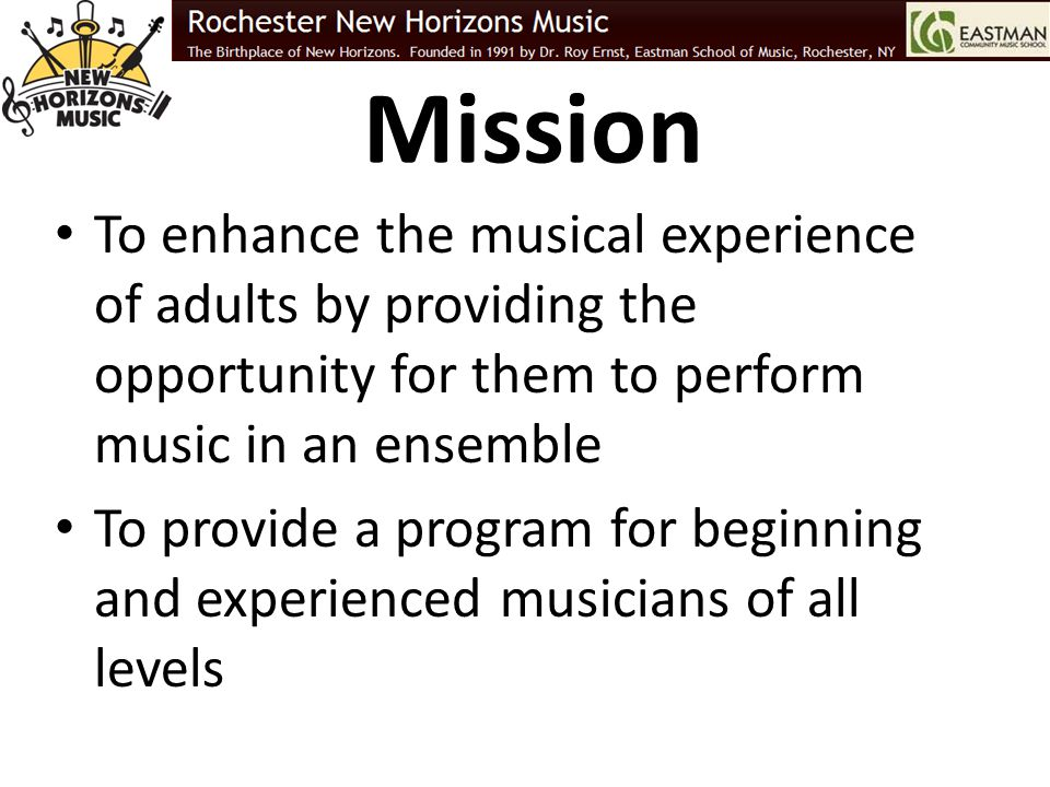 How to Join www.rocnewhorizons.org – Contact Us Call Eastman Community Music School 585-274-1005