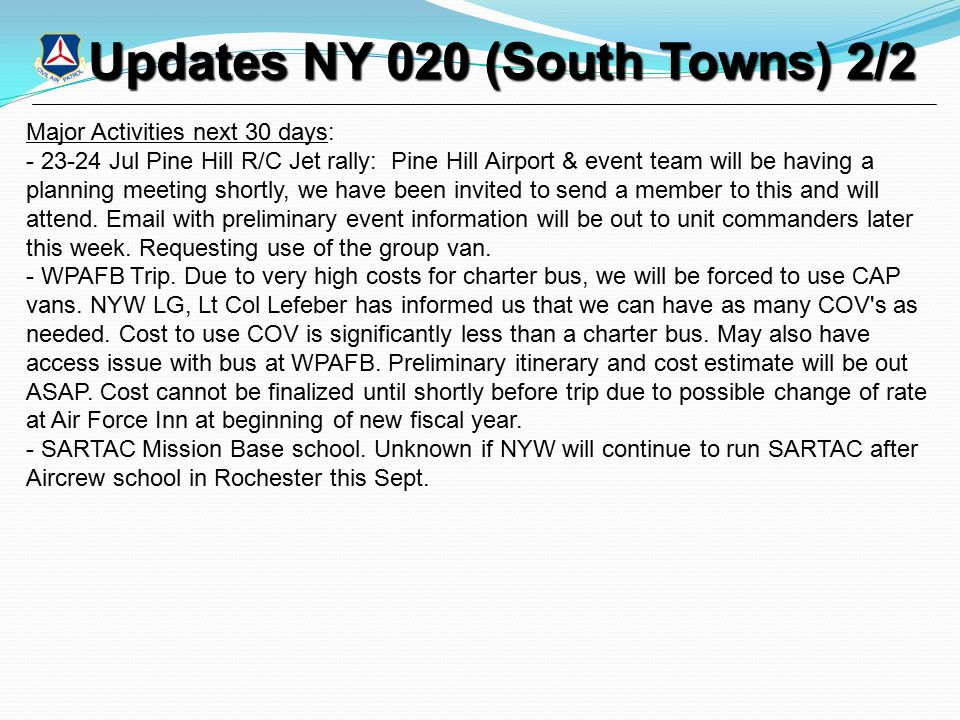 Updates NY 020 (South Towns) 2/2 Updates NY 020 (South Towns) 2/2 Major Activities next 30 days: - 23-24 Jul Pine Hill R/C Jet rally: Pine Hill Airpor