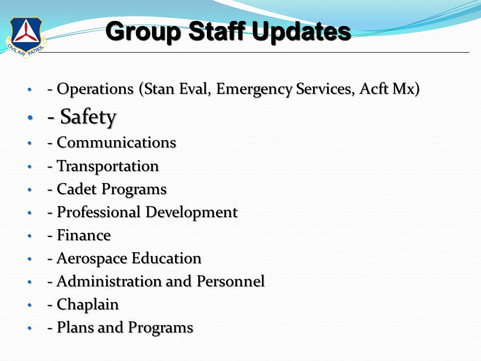 Unit Updates NY 116 (Niagara Falls) Activities scheduled during the next 30 days: - CNY Group Rifles and Ropes Course - 27-29 June 2014 - NYWG Encampment Staff Skills Workshop - 27-29 June 2014 - Grand Island Independence Day Parade - 4 July 2014 - NYWG SAREX - 12-13 July 2014 - WNY Group CAC Meeting - 15 July 2014 - Cadet Orientation Flights Activities scheduled during the next 30 days: - NYWG Encampment - 19-26 July 2014 - CPR AED Training - Cadet Orientation Flights - Congratulations to Lt Wells – he will take command of the Sq on Friday, 5 Sept!