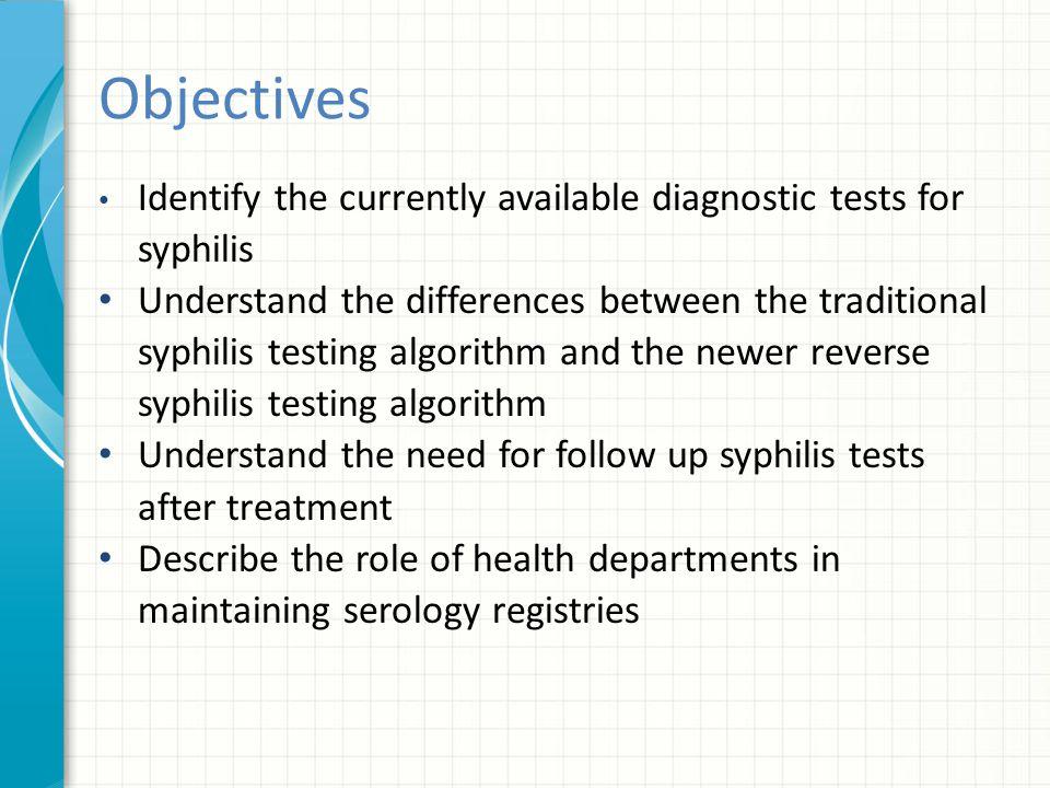 Interpretation of Serologic Test Results for Syphilis Non-specific test (e.g.