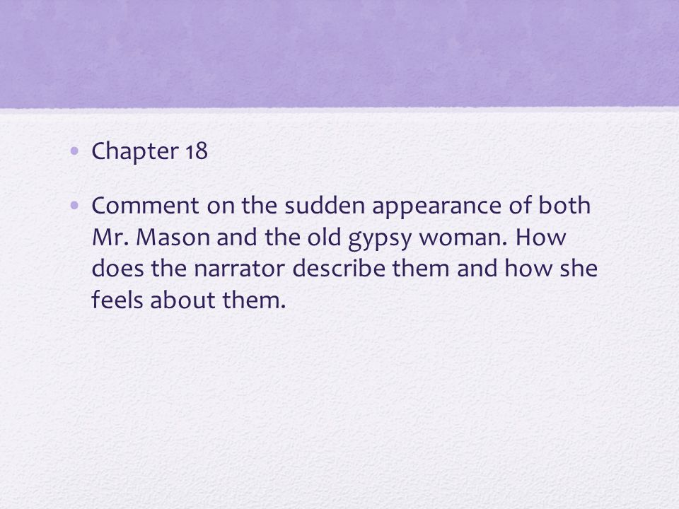 Chapter 18 Comment on the sudden appearance of both Mr.