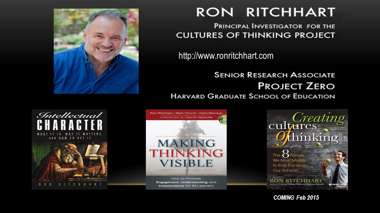 http://www.ronritchhart.com COMING Feb 2015