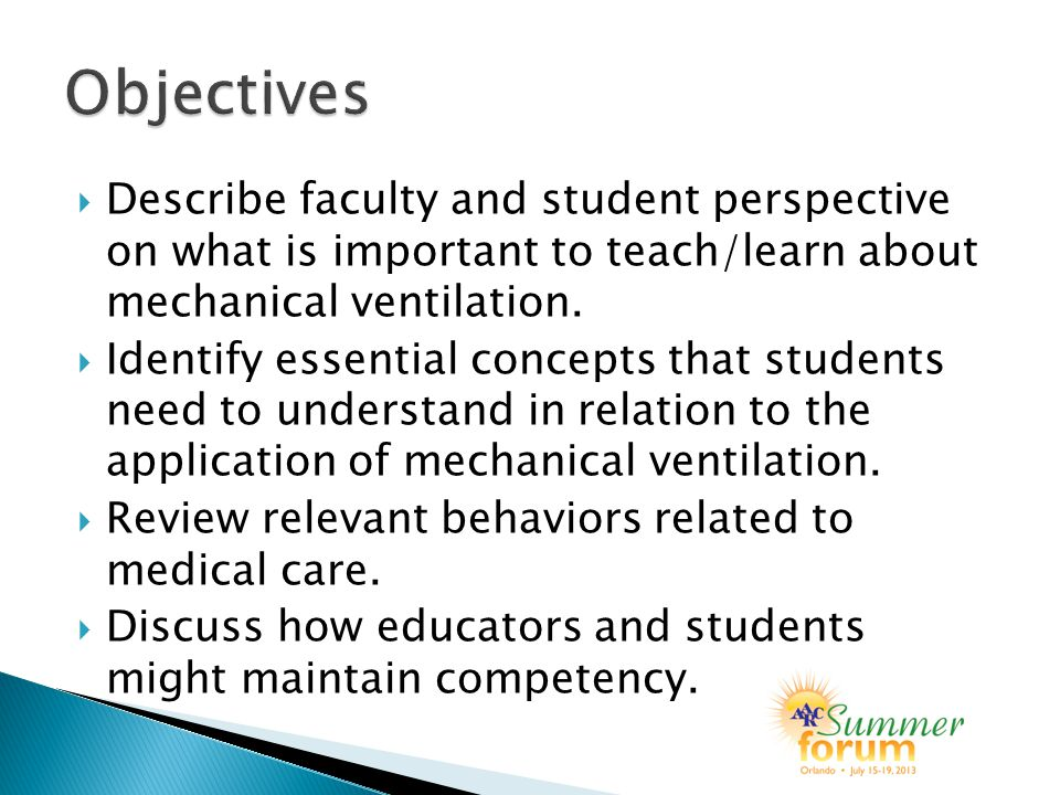  Describe faculty and student perspective on what is important to teach/learn about mechanical ventilation.