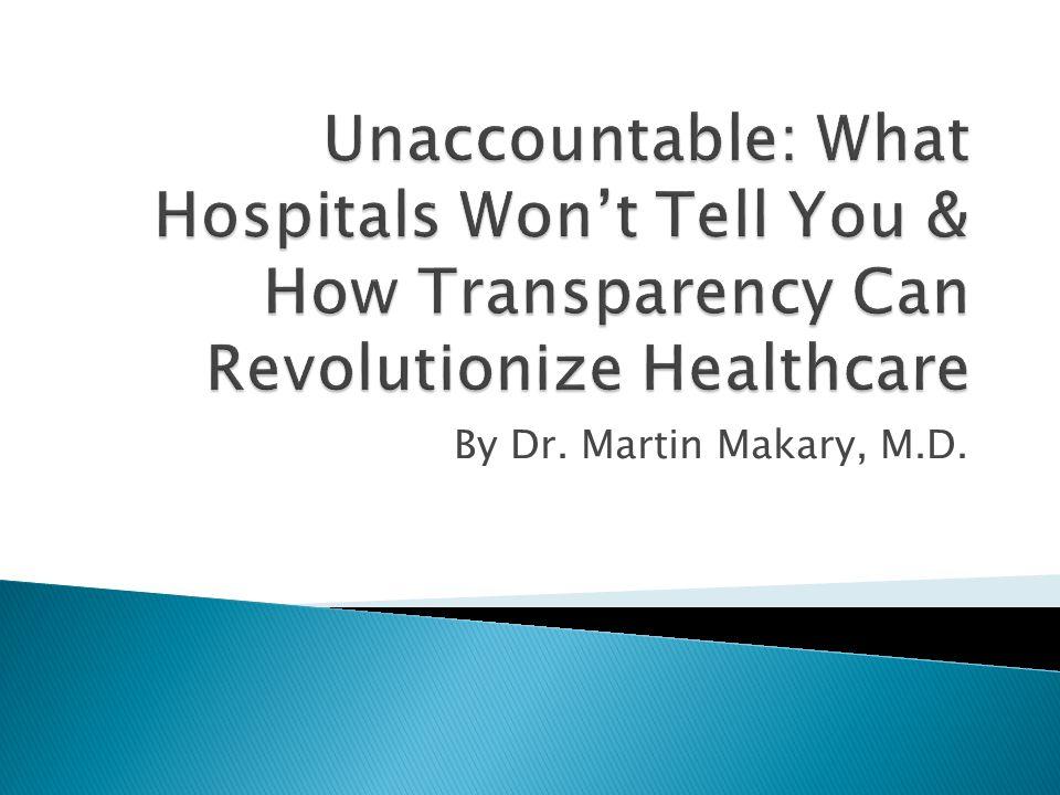 By Dr. Martin Makary, M.D.