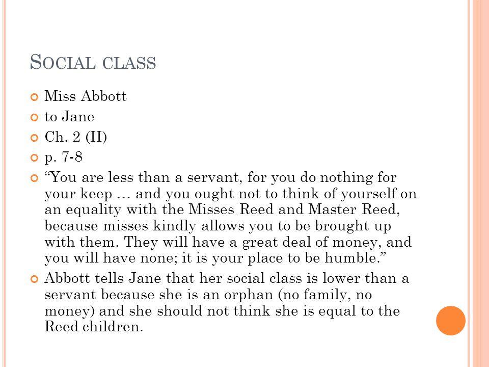 S OCIAL CLASS Miss Abbott to Jane Ch.2 (II) p.