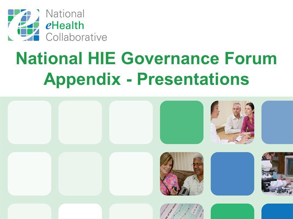 National HIE Governance Forum Appendix - Presentations