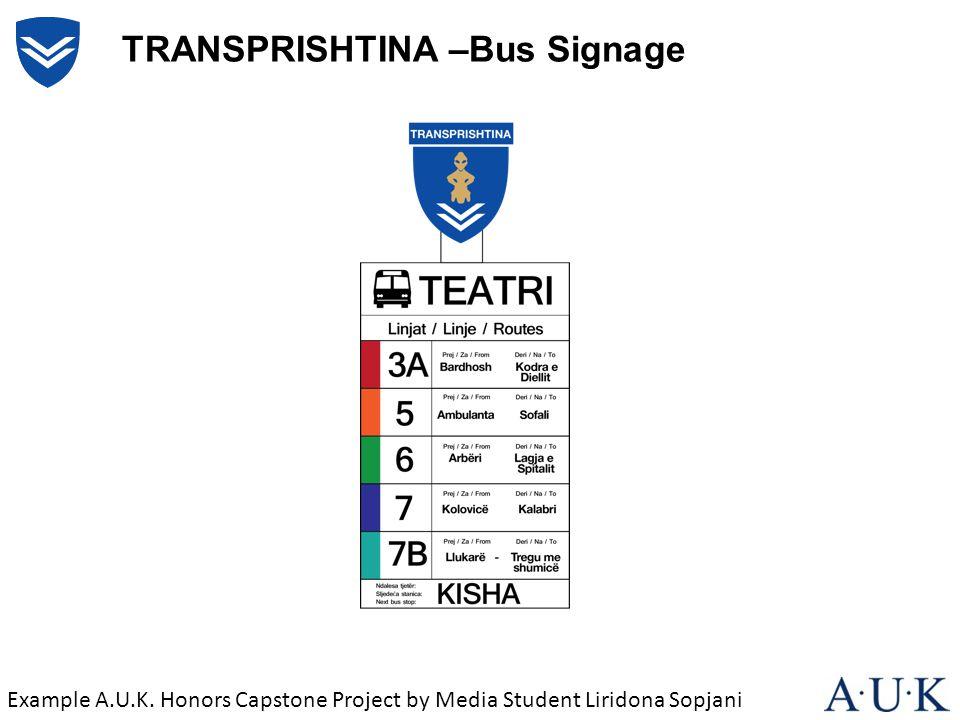 TRANSPRISHTINA –Bus Signage Example A.U.K. Honors Capstone Project by Media Student Liridona Sopjani