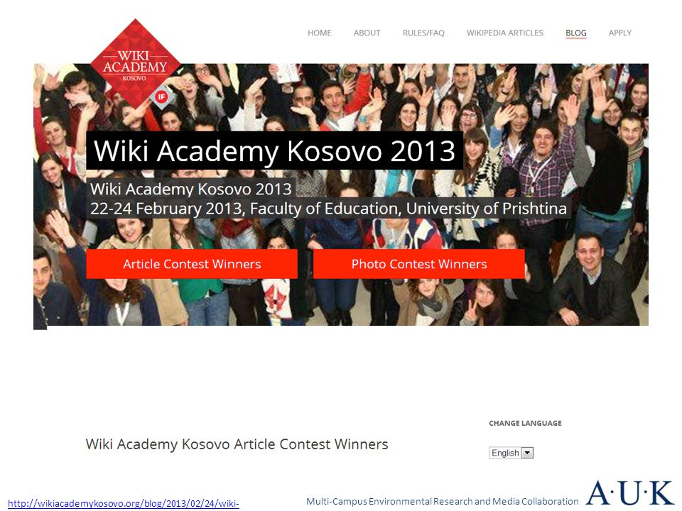 Multi-Campus Environmental Research and Media Collaboration http://wikiacademykosovo.org/blog/2013/02/24/wiki- academy-kosovo-article-contest-winners/