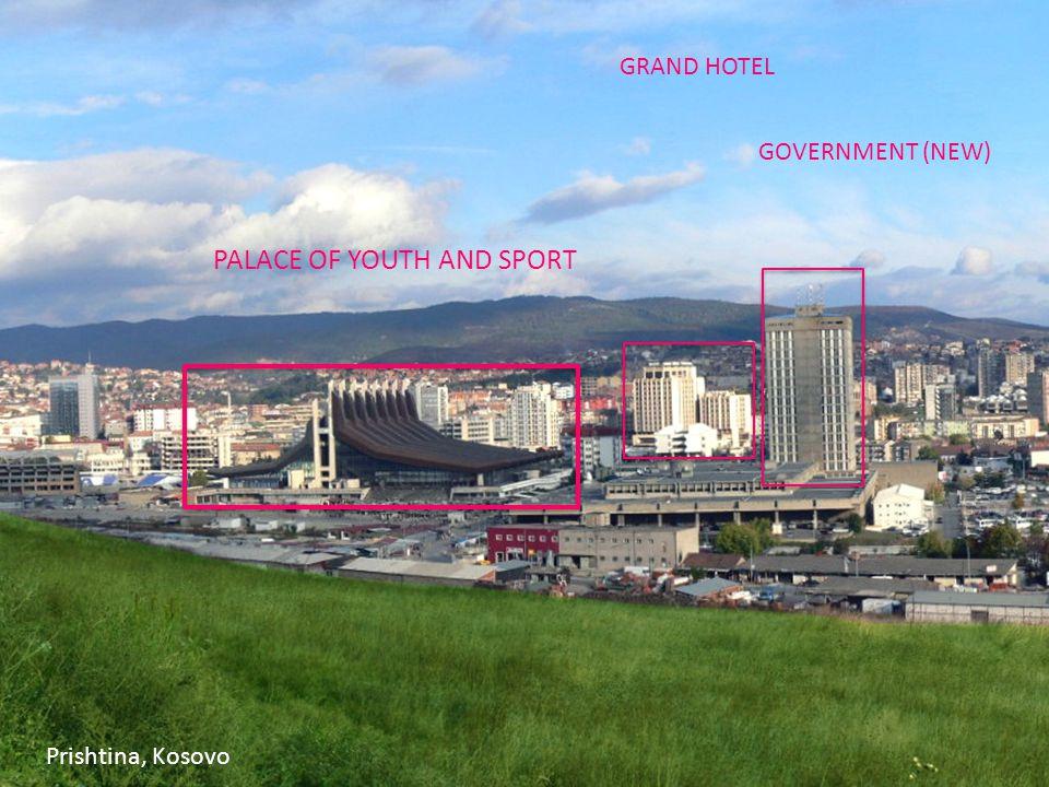 GRAND HOTEL GOVERNMENT (NEW) PALACE OF YOUTH AND SPORT Prishtina, Kosovo