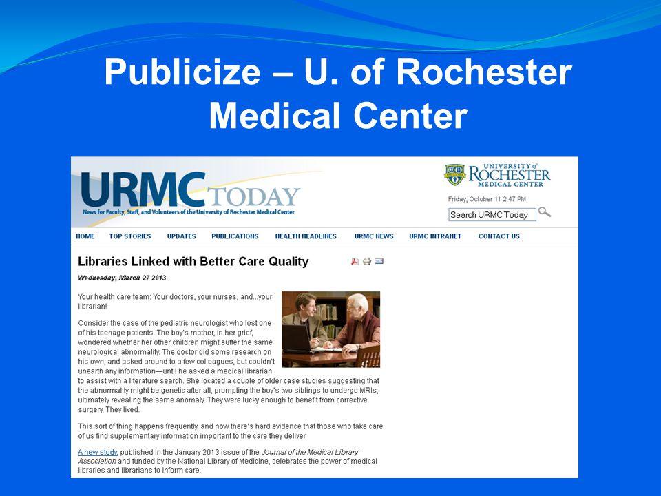 Publicize – U. of Rochester Medical Center