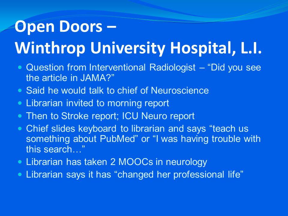 Open Doors – Winthrop University Hospital, L.I.