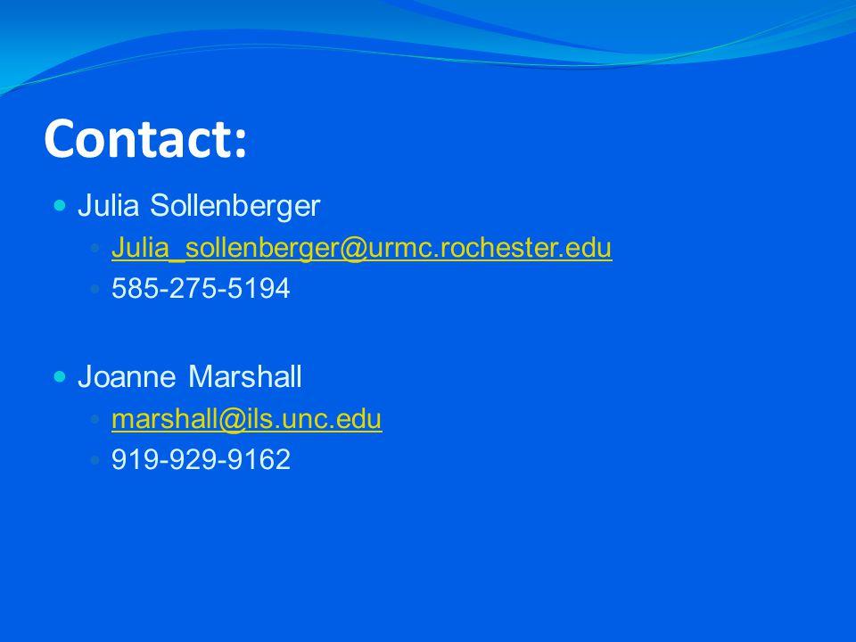 Contact: Julia Sollenberger Julia_sollenberger@urmc.rochester.edu 585-275-5194 Joanne Marshall marshall@ils.unc.edu 919-929-9162