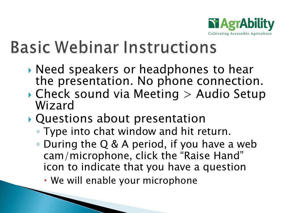  Need speakers or headphones to hear the presentation.