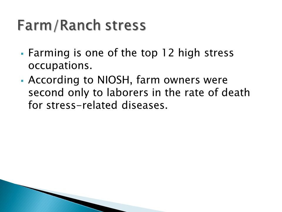  Historically, the leading external cause of death on Colorado farms and ranches has been: 1) suicide, 2) animal incidents, and 3) tractor rollovers (1).