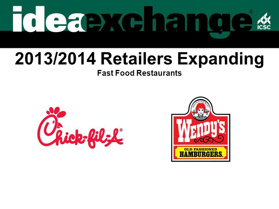 2013/2014 Retailers Expanding Fast Food Restaurants
