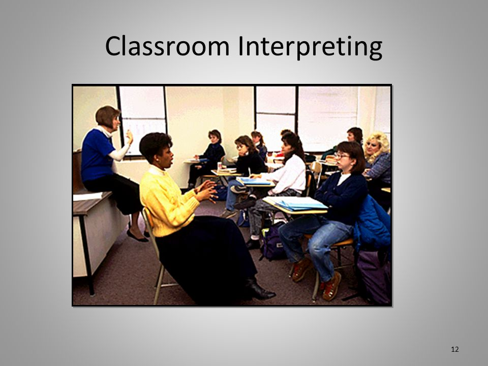 Classroom Interpreting 12