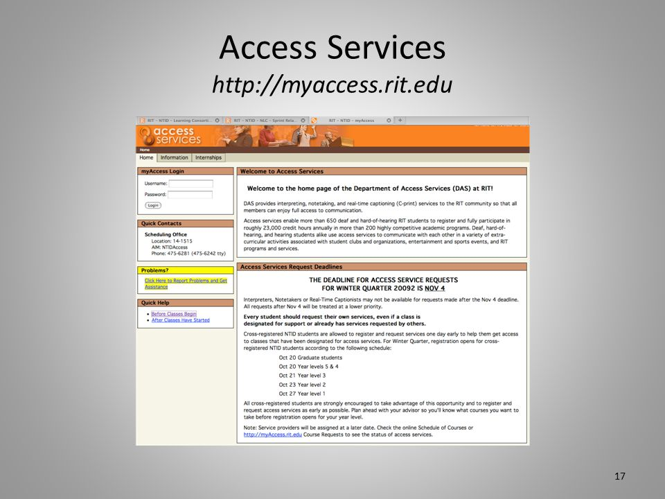 Access Services http://myaccess.rit.edu 17