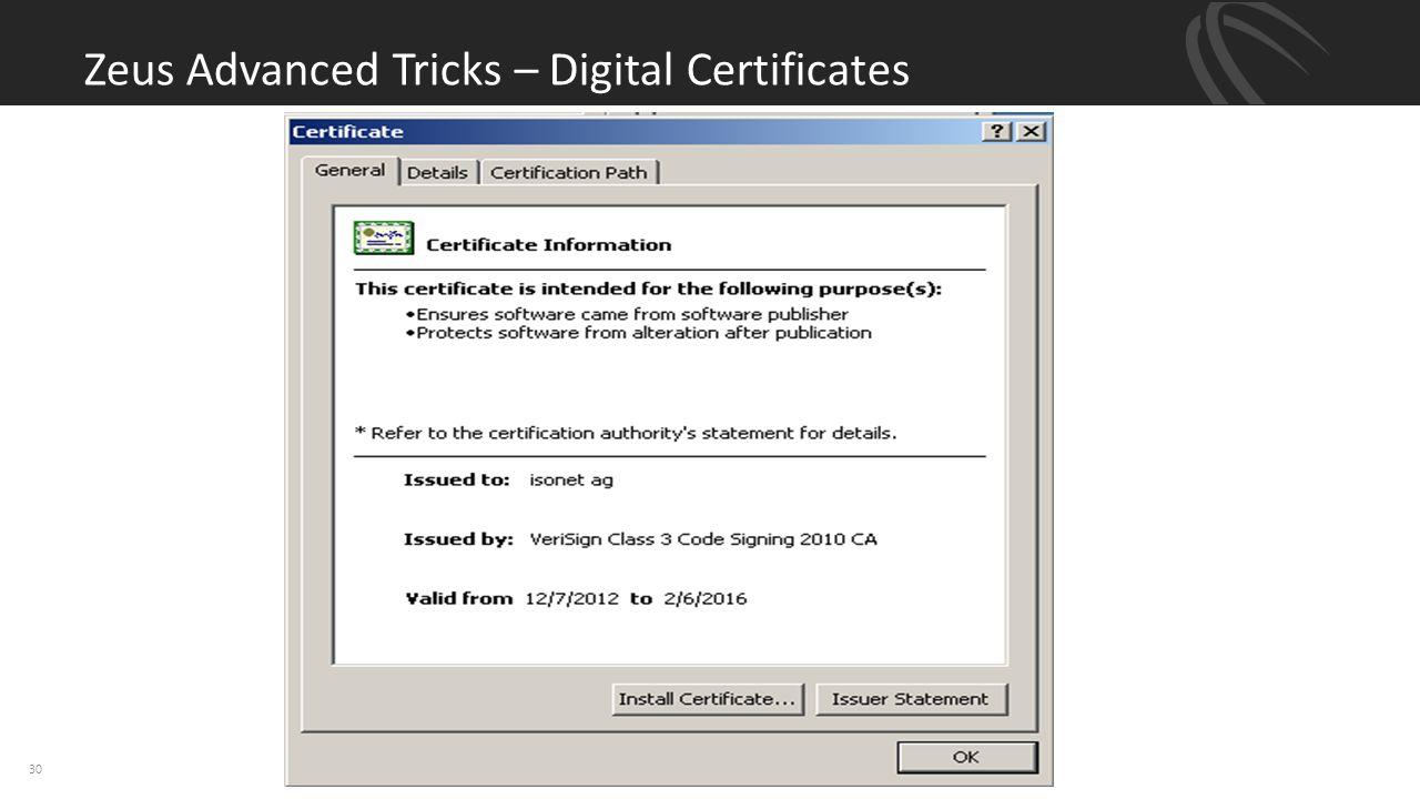 Zeus Advanced Tricks – Digital Certificates 30