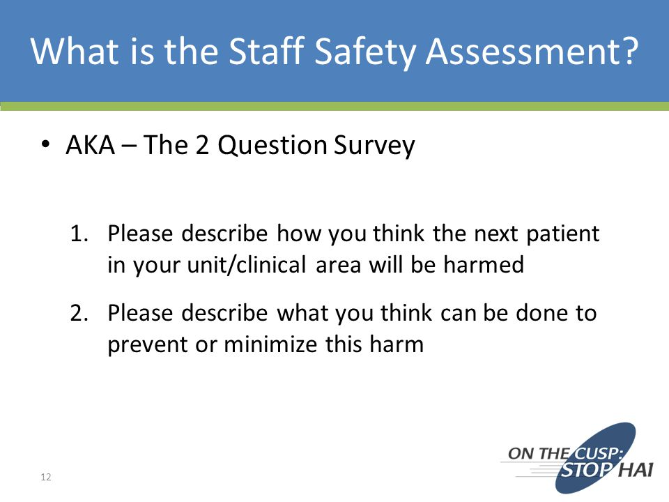 What is the Staff Safety Assessment.