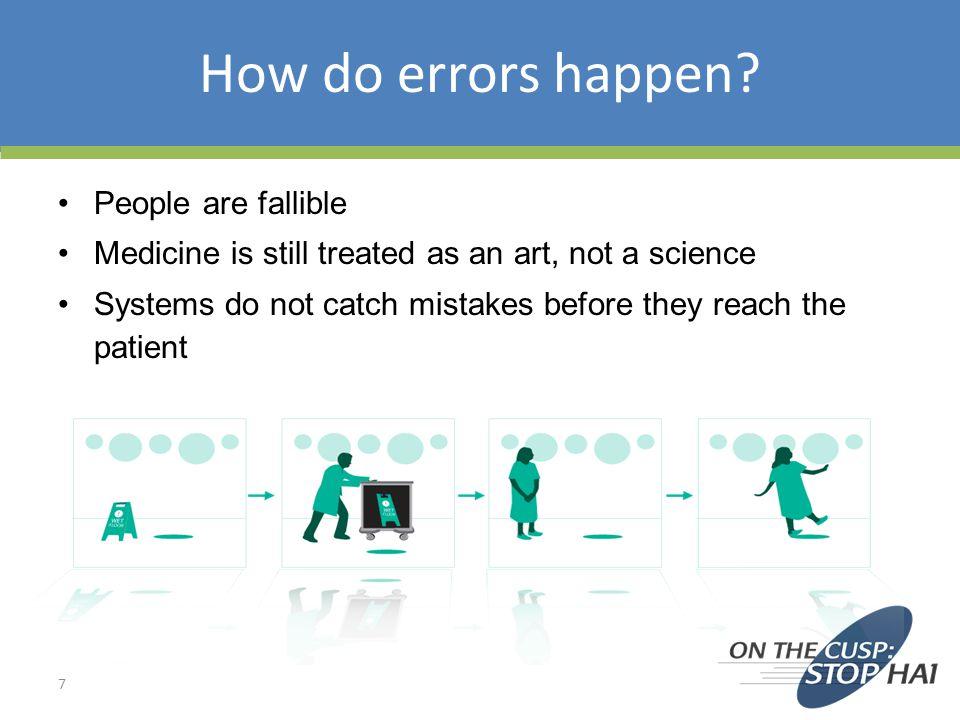 How do errors happen.
