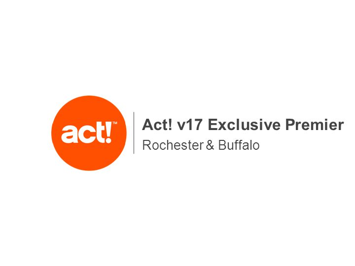 Rochester & Buffalo Act! v17 Exclusive Premier