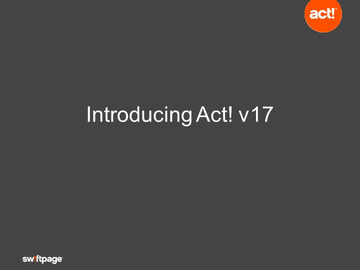 Introducing Act! v17