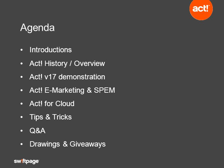 Agenda Introductions Act.History / Overview Act. v17 demonstration Act.