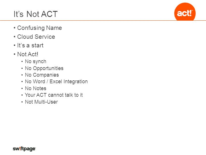 It's Not ACT Confusing Name Cloud Service It's a start Not Act.