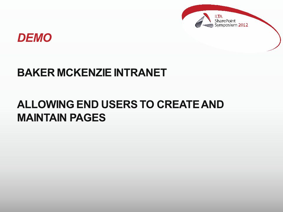 DEMO BAKER MCKENZIE INTRANET ALLOWING END USERS TO CREATE AND MAINTAIN PAGES