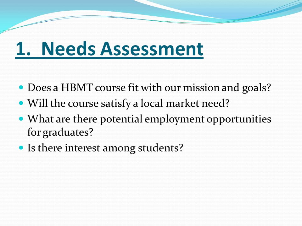 2.Resource Assessment What costs will be associated with starting and sustaining the program.