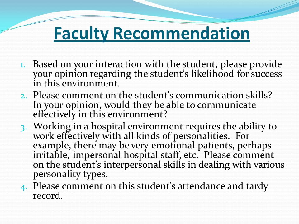 Faculty Recommendation Overall I: do not recommend this student for an externship position.