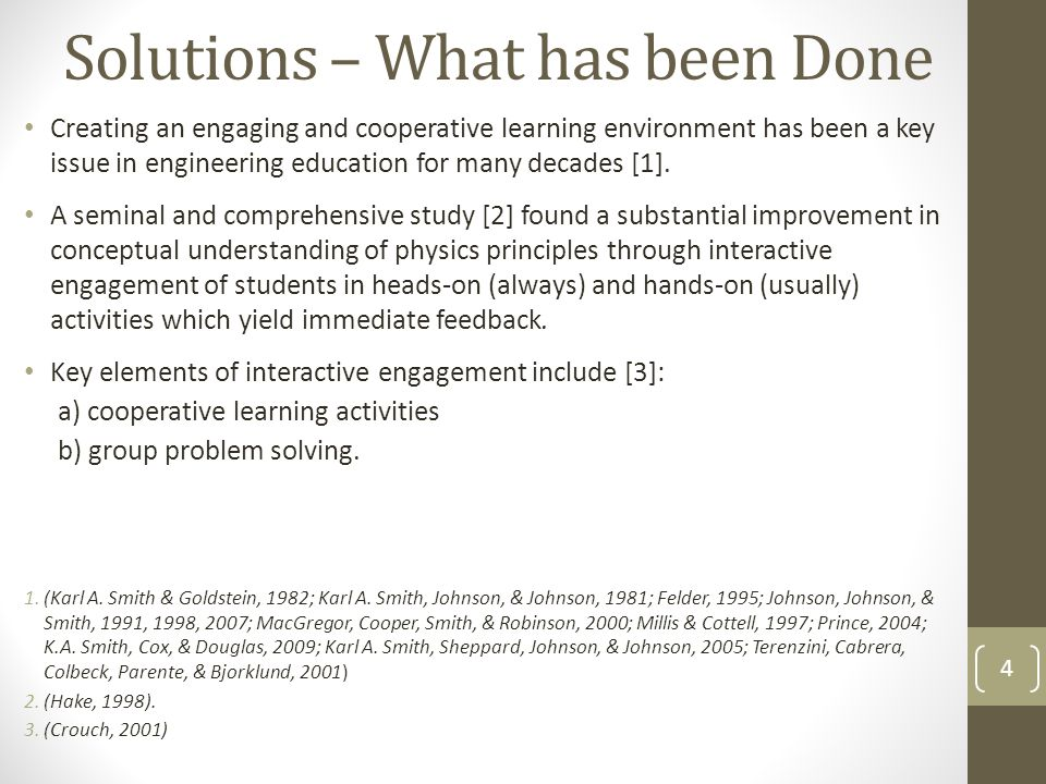 Solutions – What has been Done 1.(Karl A. Smith & Goldstein, 1982; Karl A.