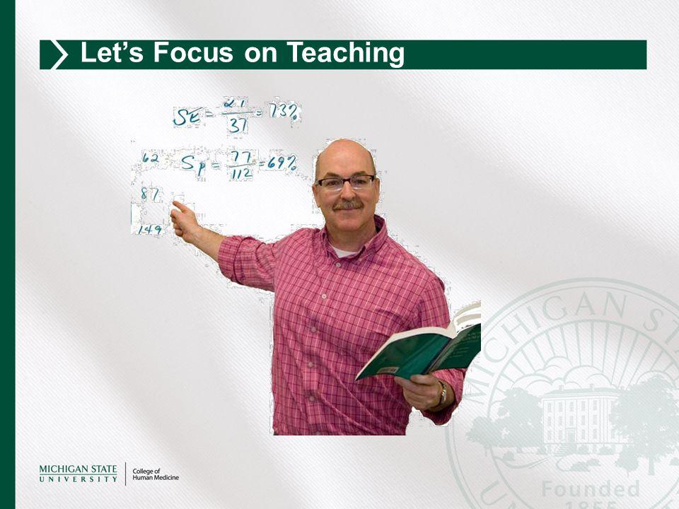 Let's Focus on Teaching