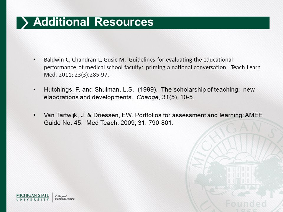 Baldwin C, Chandran L, Gusic M. Guidelines for evaluating the educational performance of medical school faculty: priming a national conversation. Teac