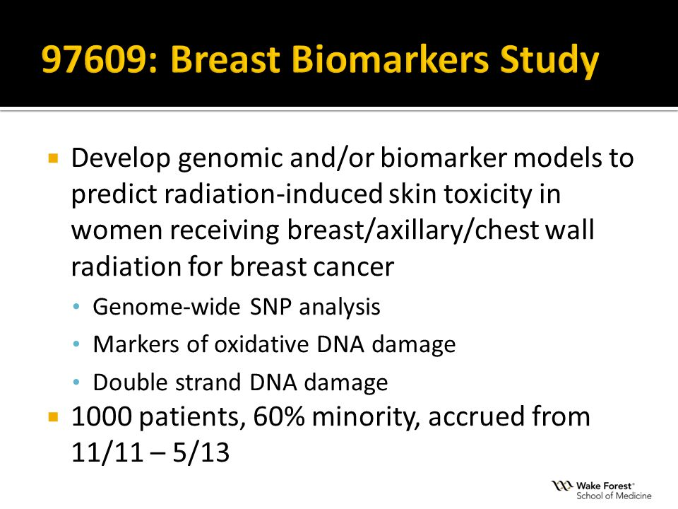  Develop genomic and/or biomarker models to predict radiation-induced skin toxicity in women receiving breast/axillary/chest wall radiation for breas