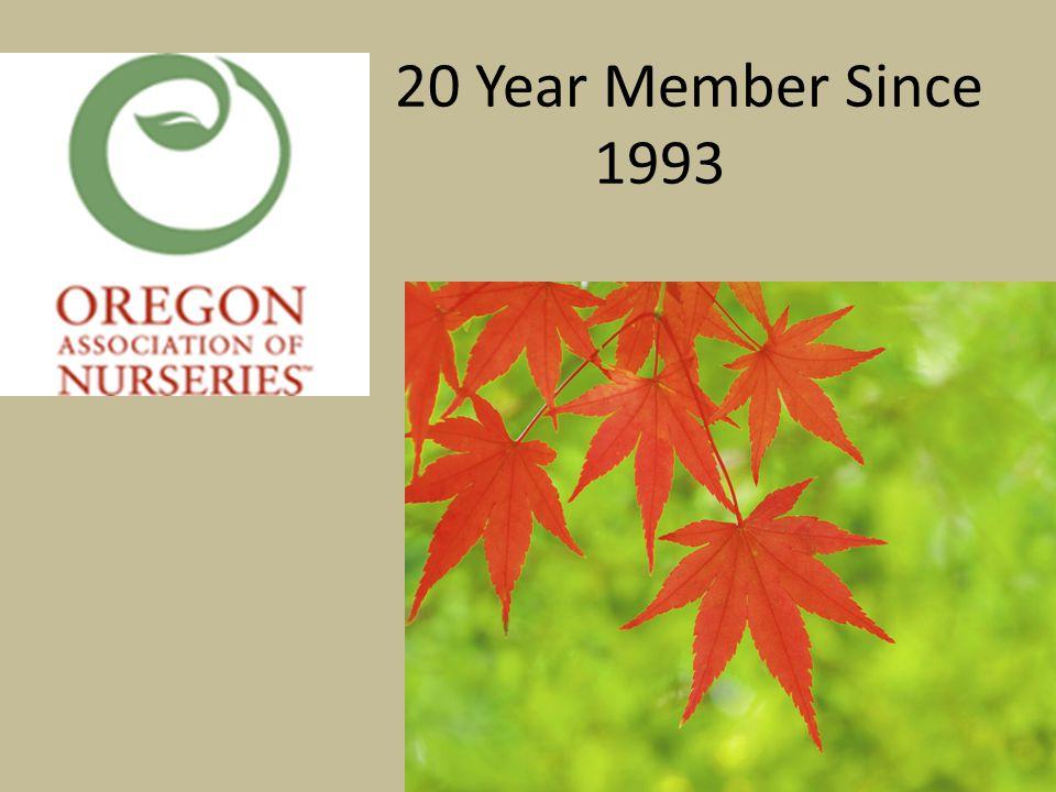 20 Year Member Since 1993