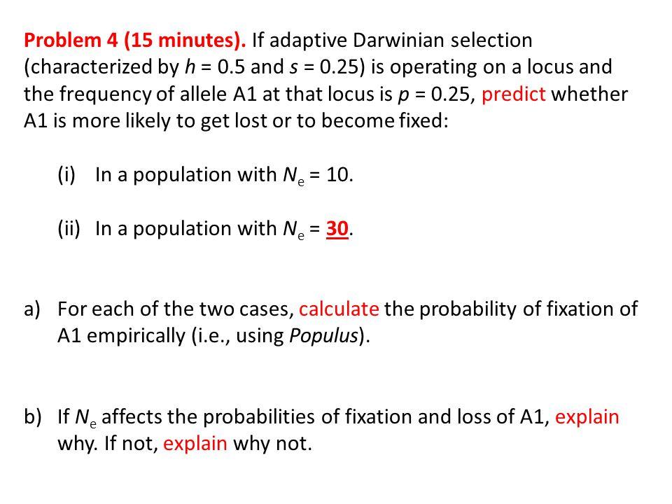 Problem 4 (15 minutes).