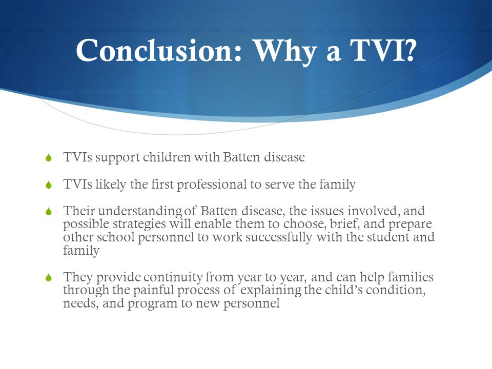 Conclusion: Why a TVI.