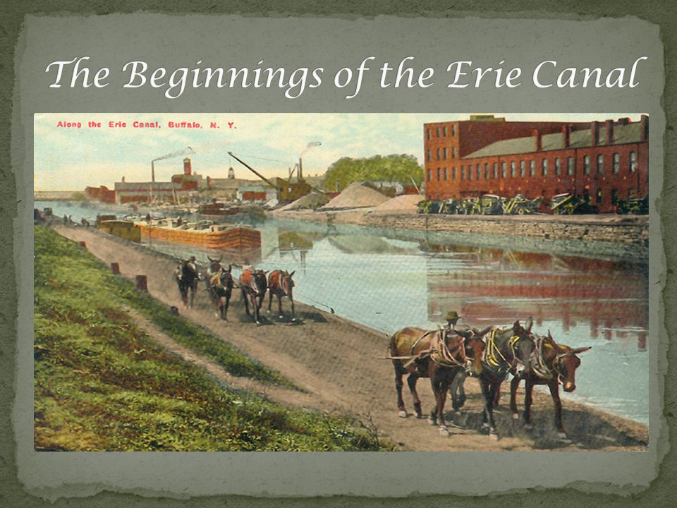 The Erie Canal was built from 1808-1825 which means it took 17 years to build.