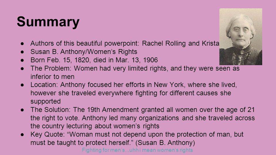 Summary ●Authors of this beautiful powerpoint: Rachel Rolling and Krista Adams ●Susan B.