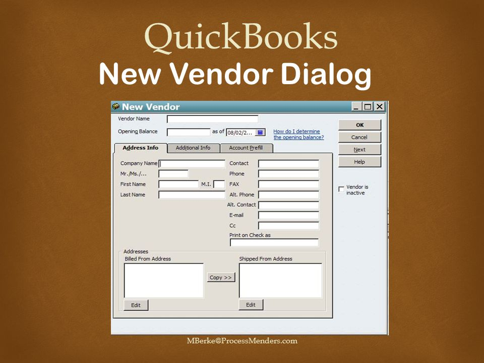 Mike Berke MBerke@ProcessMenders.com QuickBooks New Vendor Dialog