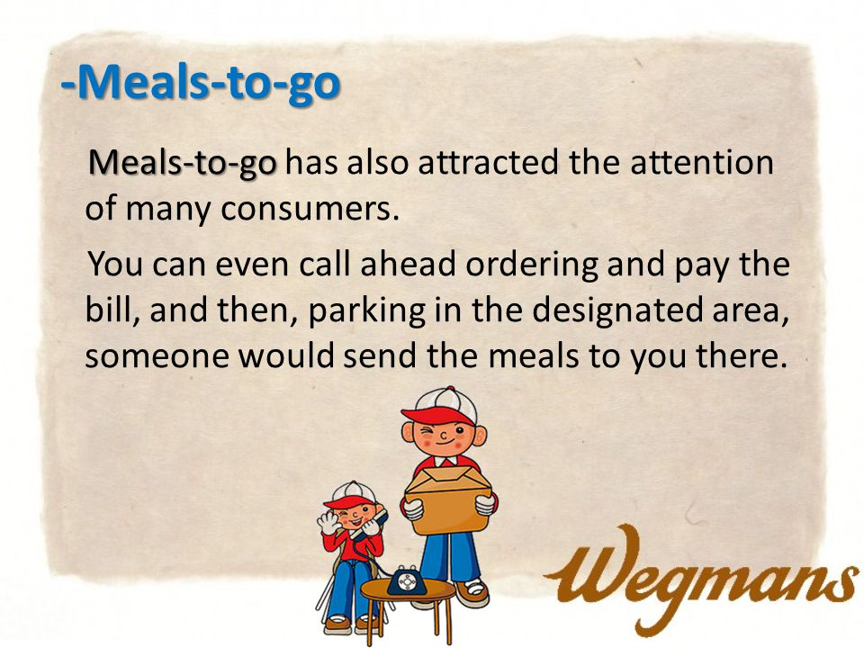 -Meals-to-go Meals-to-go Meals-to-go has also attracted the attention of many consumers.