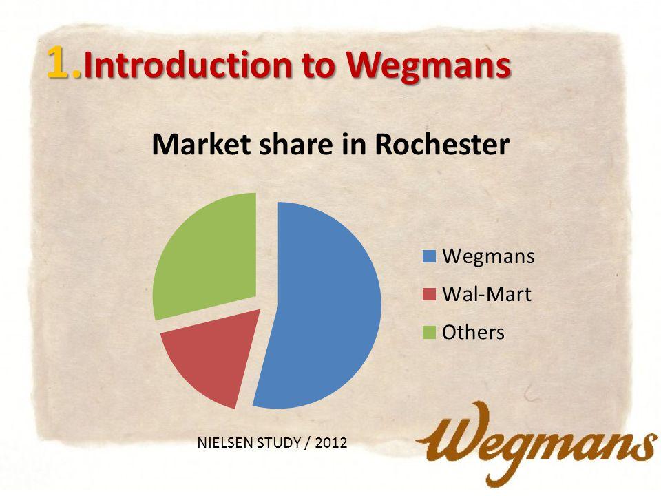 1. Introduction to Wegmans NIELSEN STUDY / 2012