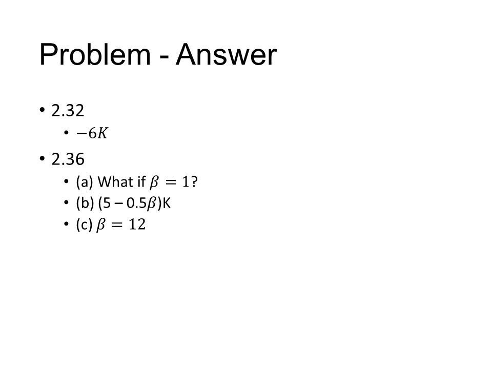 Problem - Answer
