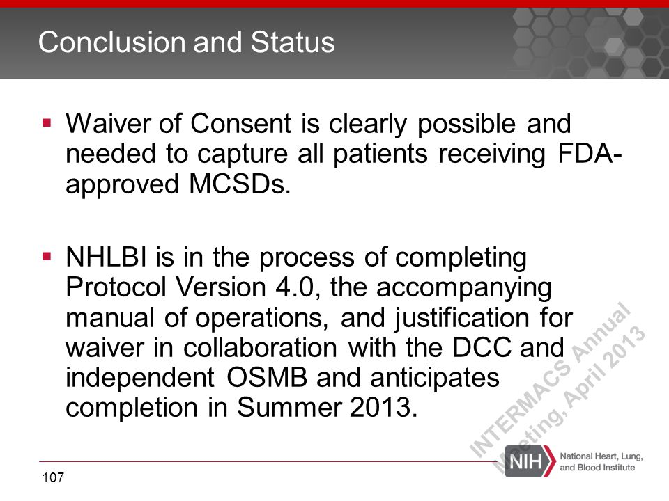  Waiver of Consent is clearly possible and needed to capture all patients receiving FDA- approved MCSDs.